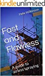 Fast and Flawless: A guide to airless...