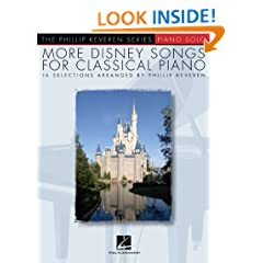 More Disney Songs For Classical Piano - The Phillip Keveren Series (The Phillip Keveren Series, Piano Solo)