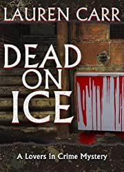 Dead on Ice (A Lovers in Crime Mystery)