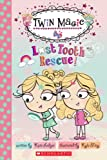 Lost Tooth Rescue! (Scholastic Readers)