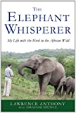 Search : The Elephant Whisperer: My Life with the Herd in the African Wild