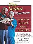 The Senior Organizer: Personal, Medic...