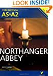 Northanger Abbey: York Notes for AS &...