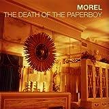 Morel Death Of The Paperboy
