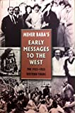 img - for Meher Baba's Early Messages to the West book / textbook / text book