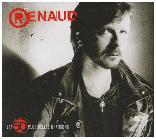 Renaud - Les 50 plus belles chansons - Zortam Music