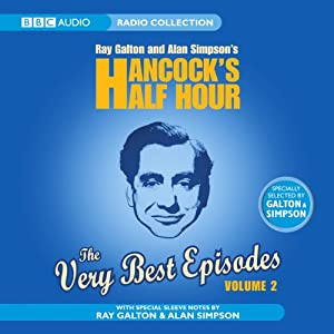 Hancock's Half Hour: The Very Best Episodes, Volume 2 | [Ray Galton, Alan Simpson]