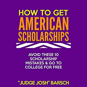 How to Win American Scholarships Hörbuch