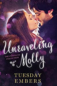 Unraveling Molly: A New Adult Romance Series by Tuesday Embers ebook deal