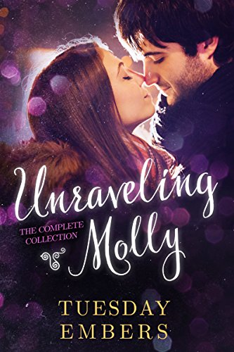 Unraveling Molly by Tuesday Embers ebook deal