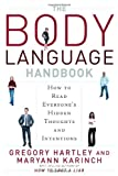 img - for The Body Language Handbook: How to Read Everyone's Hidden Thoughts and Intentions book / textbook / text book