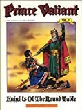 Prince Valiant, Vol. 3: Knights of the Round Table (0930193482) by Foster, Harold