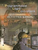 Activities Manual to accompany Programmable Logic Controllers - 0078298555