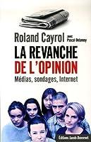 REVANCHE DE L'OPINION