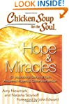 Chicken Soup for the Soul: Hope & Mir...