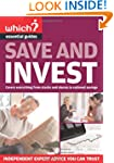 Save and Invest (Which? Essential Gui...