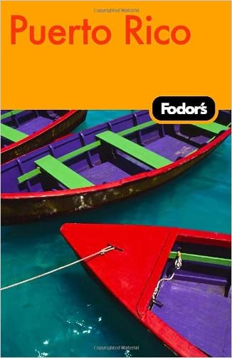 Fodor's Puerto Rico, 5th Edition (Travel Guide) written by Fodor%27s