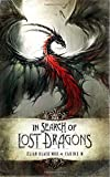 In Search of Lost Dragons HC by Elian Black'Mor and M Carine