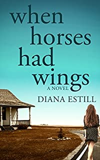 When Horses Had Wings by Diana Estill ebook deal
