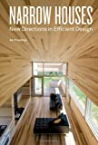 Narrow Houses: New Directions in Efficient Design