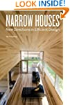 Narrow Houses: New Directions in Effi...