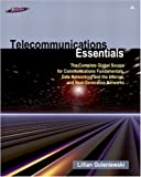 Telecommunications essentials:the complete global source for communications fundamentals, data networking and the Internet, and next-generation networks