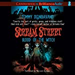 Scream Street: Blood of the Witch, Book 2 | Tommy Donbavand
