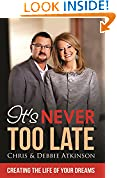 #2: It's Never Too Late: Creating the Life of Your Dreams