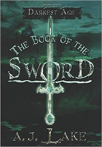 The Book of the Sword: Darkest Age (The Darkest Age)