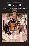 Richard II (Wordsworth Classics)