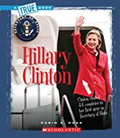 Hillary Clinton (True Books)