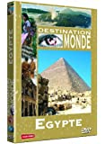 Destination Monde : Egypte