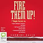 Fire Them Up! | Carmine Gallo