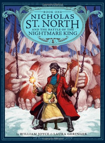 Nicholas St. North and the Battle of the Nightmare King (Guardians of Childhood Chapter Books)