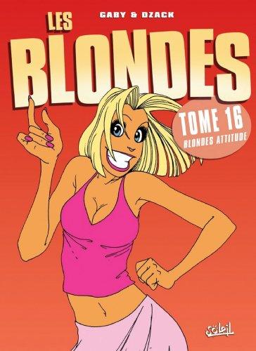 Les Blondes Tome 16 : Blonde attitude francais