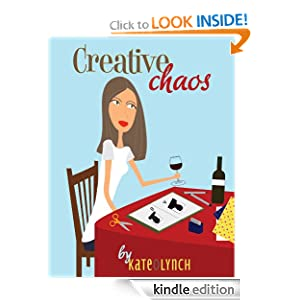 Free Kindle Book: Creative Chaos, by Kate O Lynch