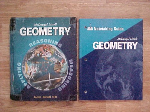 Package of one mcdougal Littell Geometry hardcover STUDENT TEXTBOOK (ISBN# 0-618-25022-0), and one corresponding mcdougal Littell paperback NOTETAKING GUIDE
