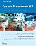 img - for Dynamic Dreamweaver MX by Turnbull, Rob, Elbaga, Omar, Andrew, Rachel, Foley, Alan, Re (2003) Paperback book / textbook / text book