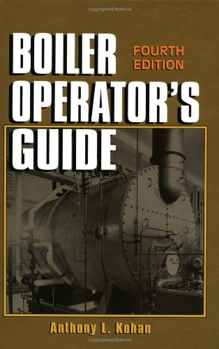 Boiler Operator's Guide, Fourth Edition