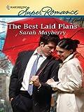 The Best Laid Plans (Harlequin Superromance)