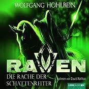 Die Rache der Schattenreiter (Raven 3) | Wolfgang Hohlbein