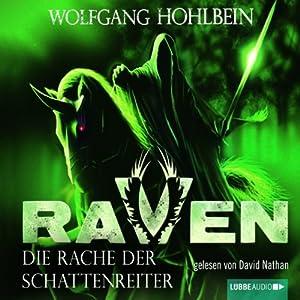 Die Rache der Schattenreiter (Raven 3) Hörbuch