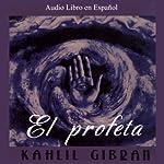 El Profeta [The Prophet] | Kahlil Gibran