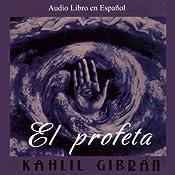 El Profeta [The Prophet] | [Kahlil Gibran]