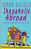 Shopaholic Abroad Sophie Kinsella