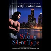 The Strong, Silent Type | [C. Kelly Robinson]