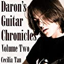 Daron's Guitar Chronicles: Volume 2 (       UNABRIDGED) by Cecilia Tan Narrated by Teddy Hamilton
