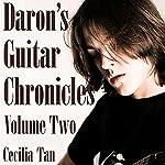 Daron's Guitar Chronicles: Volume 2 | Cecilia Tan