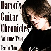 Daron's Guitar Chronicles: Volume 2 | Cecilia Tan