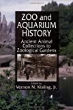 img - for Zoo and Aquarium History book / textbook / text book